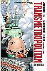 Transmetropolitan Vol. 10: One More Time Kindle Edition