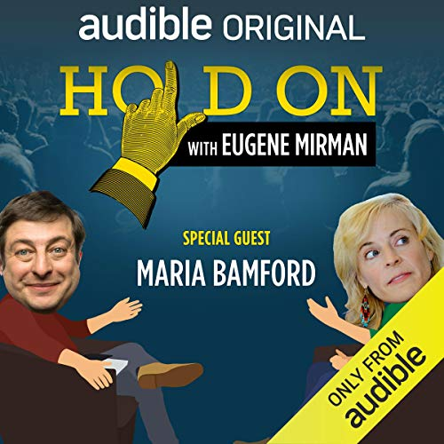 Ep. 2: Just For Laughs Festival: Maria Bamford (Hold On with Eugene Mirman) audiobook cover art