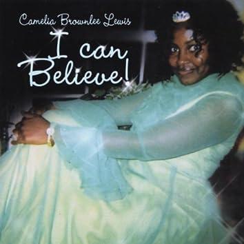 I Can Believe - Single
