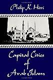 Capital Cities of Arab Islam