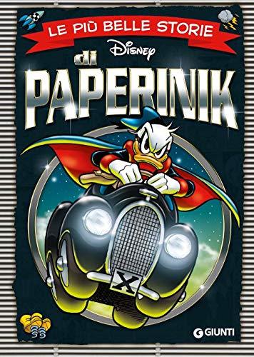 Le più belle storie di Paperinik. Ediz. a colori