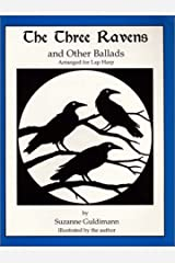 The Three Ravens, and Other Ballads, Arranged for Lap Harp Paperback