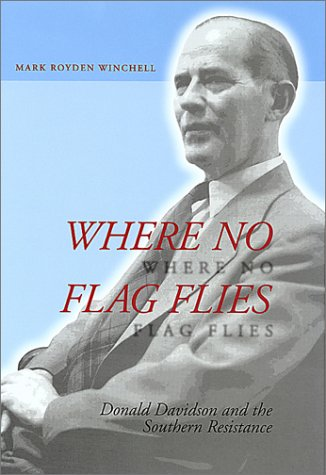 Where No Flag Flies: Donald Davidson and the Southern Resistance