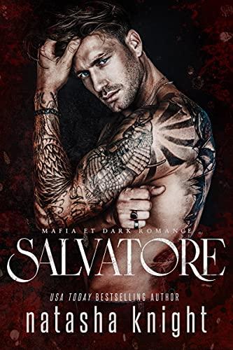 Salvatore: Mafia et Dark Romance (Les Frères Benedetti t. 1)