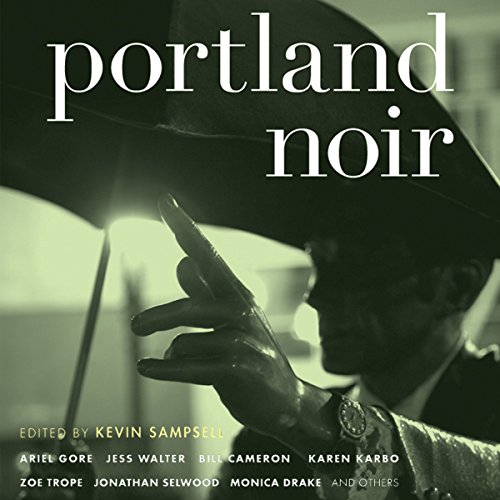 Portland Noir audiobook cover art
