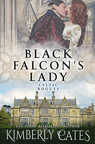Black Falcon's Lady (Celtic Rogues Series Book 1)