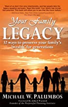 Your Family Legacy: 32 ways to preserve your family's 'wealth' for generations (English Edition)
