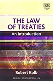 Kolb, R: The Law of Treaties (Principles of International Law) - Robert Kolb