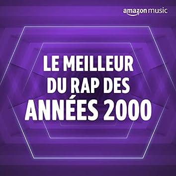 Le meilleur du Rap des années 2000