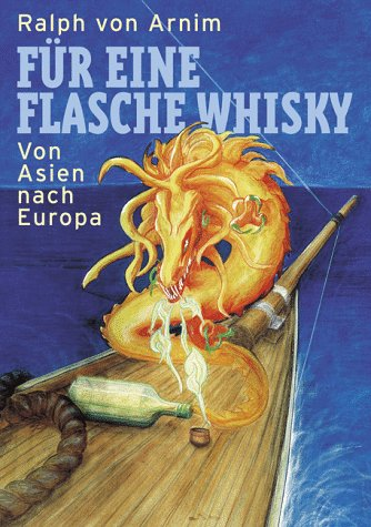 Für eine Flasche Whisky: Von Asien nach Europa