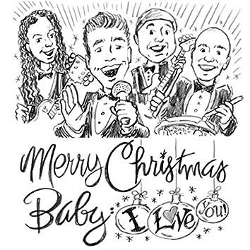 Merry Christmas Baby, I Love You