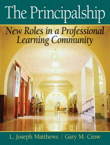 Principalship The New Roles in a Professional Learning Community product image