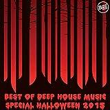 Best of Deep House Music - Special Halloween 2015