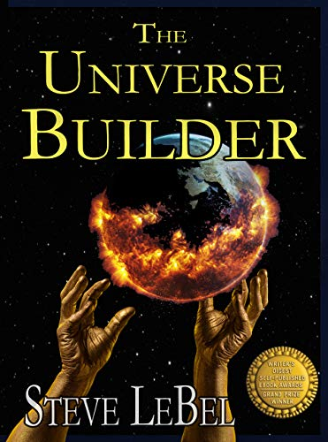 The Universe Builders: Bernie and the Putty: humorous epic fantasy / science fiction adventure