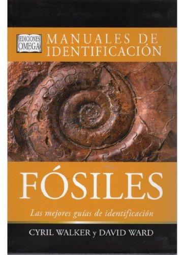 FOSILES. MANUAL DE IDENTIFICACION (GUIAS DEL NATURALISTA-FÓSILES)