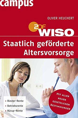 WISO: Staatlich geförderte Altersvorsorge