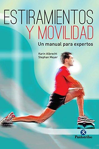 Estiramientos y movilidad (Deportes nº 25)
