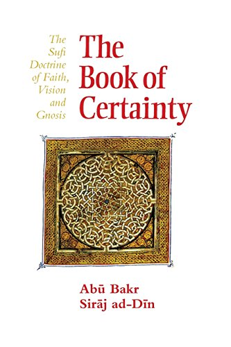 The Book of Certainty: The Sufi Doc…