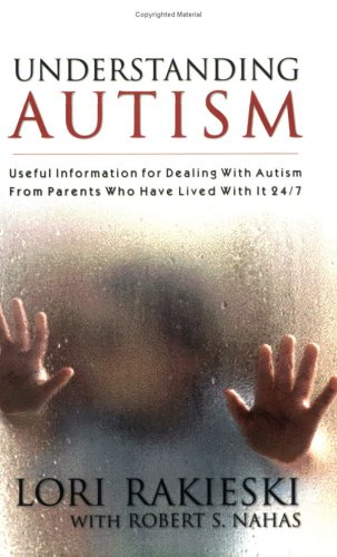 Hot Sale Understanding Autism: Useful Information for Dealing with Autism from Parents Who Have Lived with It 24/7