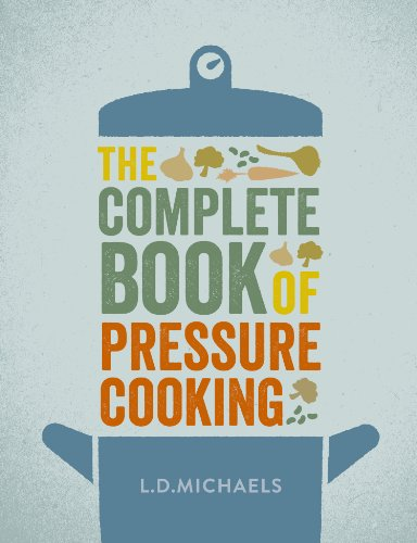 The Complete Book of Pressure Cooking (English Edition) PDF Books