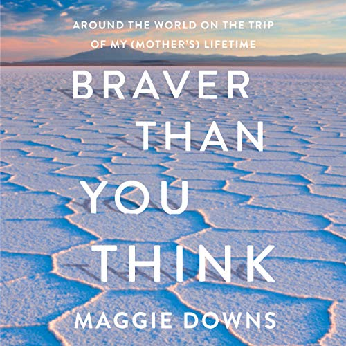 Braver Than You Think audiobook cover art