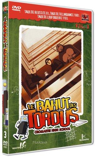 Le Bahut Des Tordus Volume 3