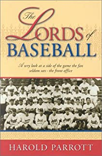 The Lords of Baseball: A Wry Look at a Side of the Game the Fan Seldom Sees - The Front Office