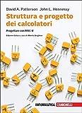 Struttura e progetto dei calcolatori. Progettare con RISC-V. Con e-book...