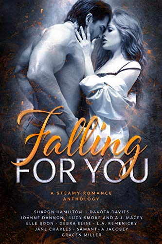 Falling For You: A Steamy Romance Anthology (English Edition)