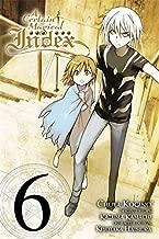 A Certain Magical Index, Vol. 6 - manga (A Certain Magical Index (manga))