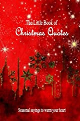 The Little Book of Christmas Quotes: Seasonal sayings to warm your heart Paperback