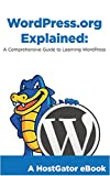 WordPress Explained: A Beginner's Guide to Understanding WordPress (English Edition)