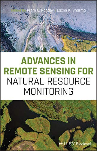 Advances in Remote Sensing for Natural Resource Monitoring (English Edition)
