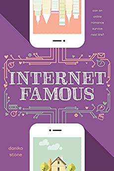 [Danika Stone]のInternet Famous (English Edition)