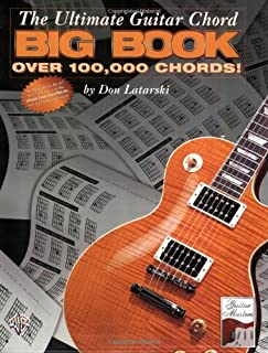 The Ultimate Guitar Chord Big Book: Over 100,000 Chords!