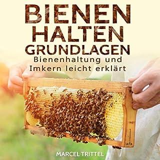 Bienen halten - Grundlagen: Bienenhaltung und Imkern leicht erklärt Titelbild