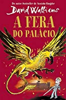 A Fera do Palácio (Portuguese Edition)