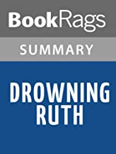 Summary & Study Guide Drowning Ruth by Christina Schwarz