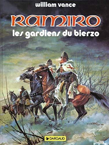 Ramiro : Les Gardiens du Bierzo