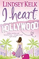 I Heart Hollywood (I Heart Series)
