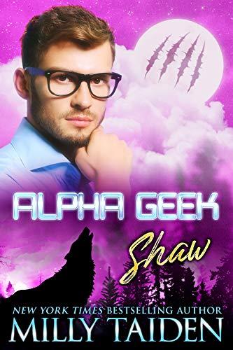 Alpha Geek: Shaw (English Edition)