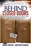 Behind Closed Doors: Uncovering the Practices Harming Our Children's Health and What We Can Do About It