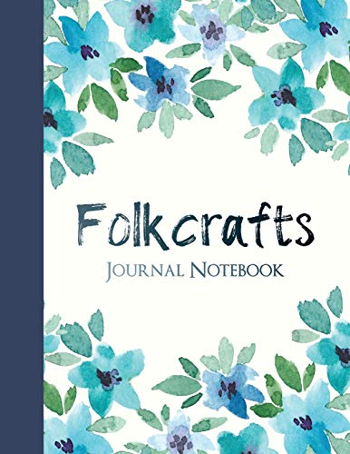 Compare Textbook Prices for Folkcrafts Journal Notebook: College Ruled Notebook for Journaling  ISBN 9781790168552 by Notebooks, SnugglePie