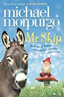 MR Skip by Michael Morpurgo M B E(2012-06-07)