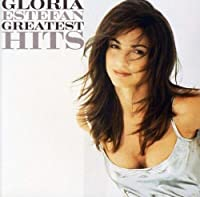 Greatest Hits by GLORIA ESTEFAN (2011-02-15)
