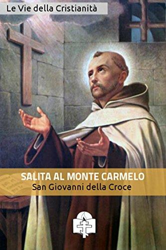Salita al Monte Carmelo (I doni della Chiesa)