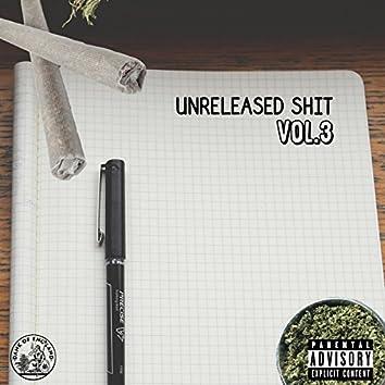 Unreleased Shit, Vol. 3