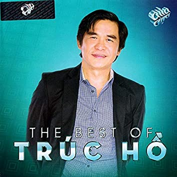 The Best of Trúc Hồ