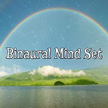 Binaural Mind Set