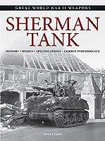 Sherman Tank (Great World War II Weapons)